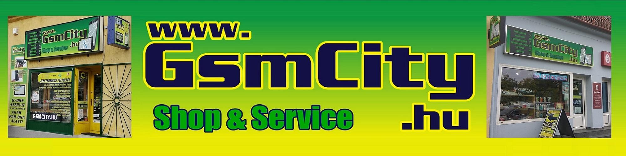 GsmCity Mobil-GPS-Tablet-Laptop Shop és Szervíz